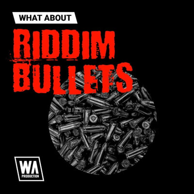 What About: Riddim Bullets