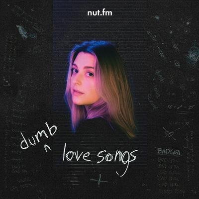 dumb love songs . by sage