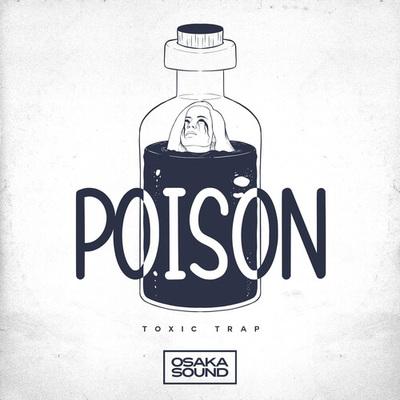 Poison - Toxic Trap