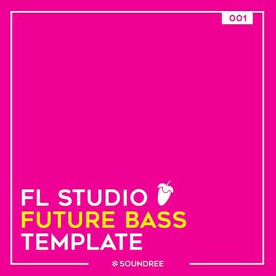 FL Studio Future Bass Template