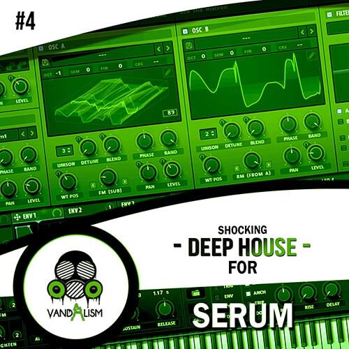 Shocking Deep House For Serum 4