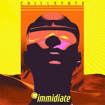 IMMIDIATE - Chillsynth
