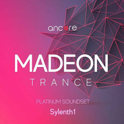 MADEON Trance Soundset For Sylenth1