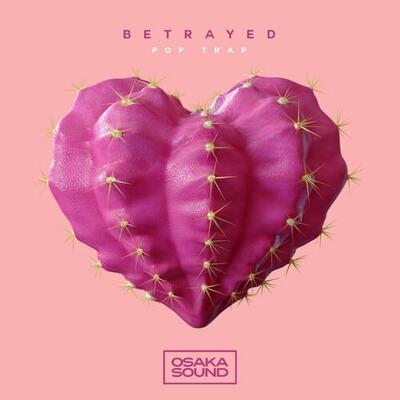 Betrayed - Pop Trap
