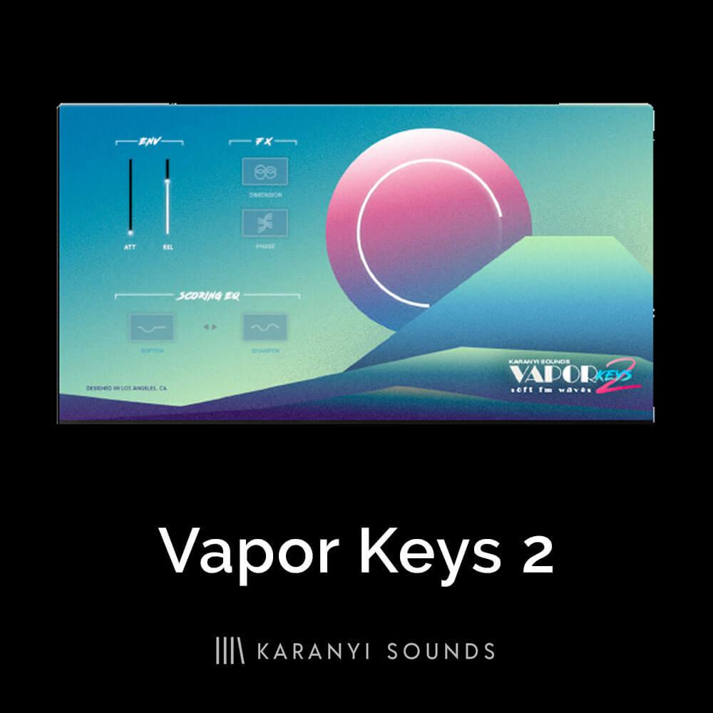 Vapor Keys 2