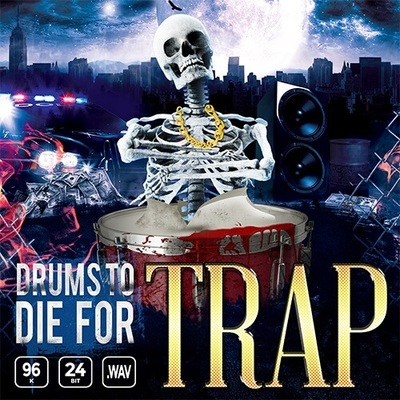 Drums To Die For Trap