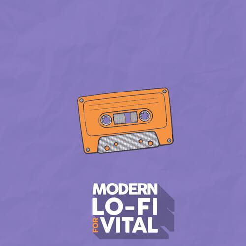 Modern Lo-Fi For Vital + Exclusive Bonus Packs!