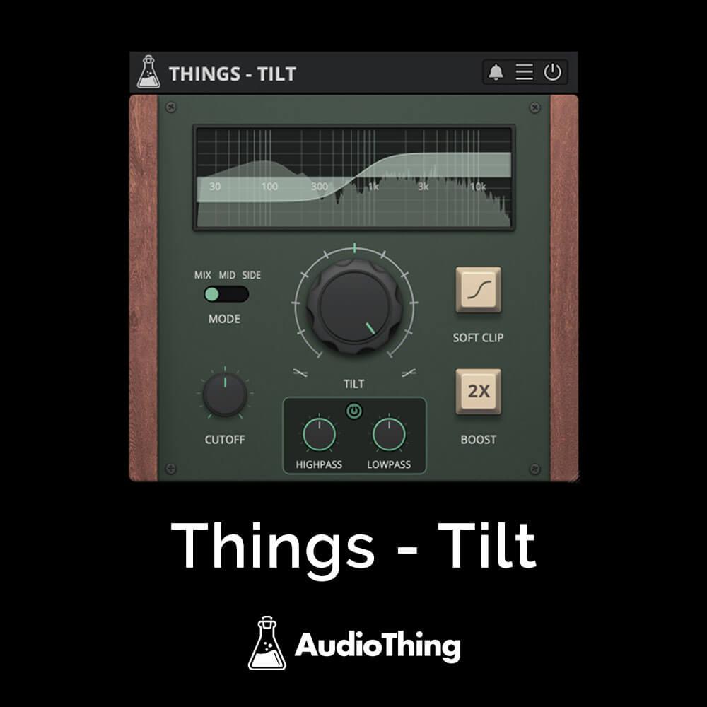 Things - Tilt