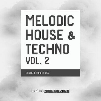 Melodic House & Techno vol. 2
