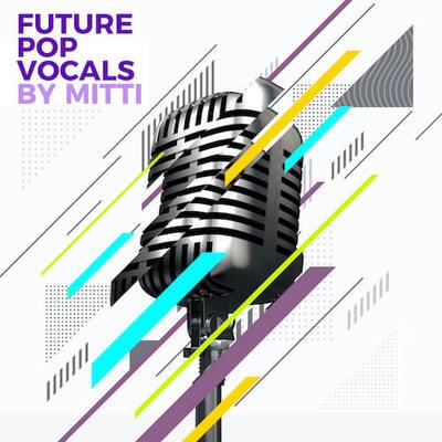 Future Pop Vocals By MITTI