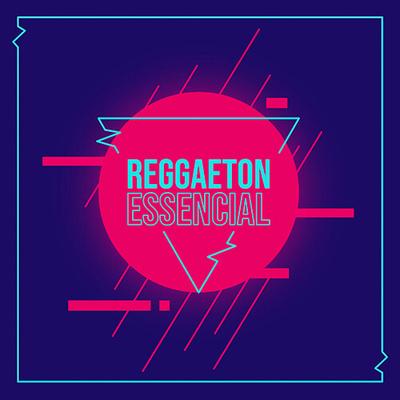 Reggaeton Essencial Vol 1