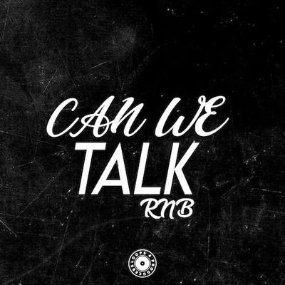 Can We Talk RnB