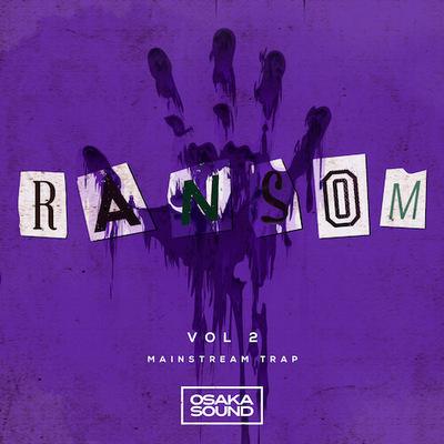Ransom Vol. 2 - Mainstream Trap