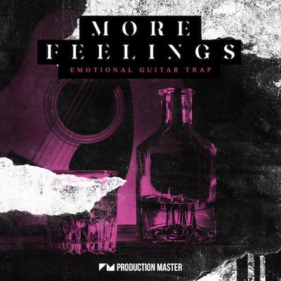 More Feelings – Emotional Guitar Trap