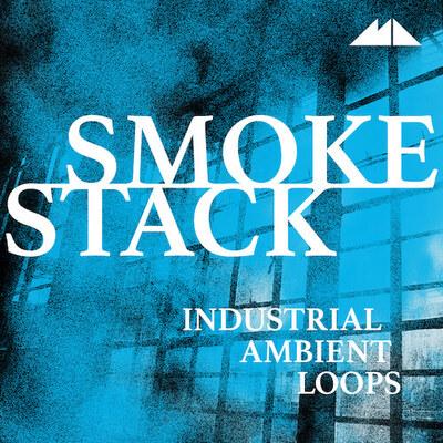 Smokestack - Industrial Ambient Loops