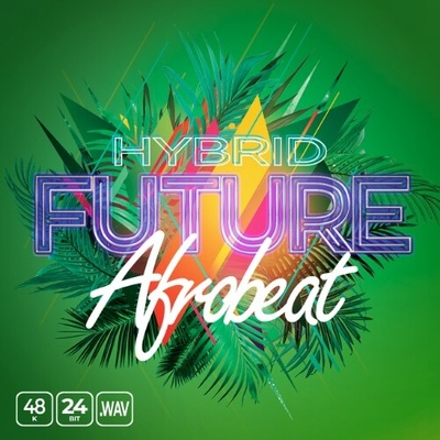 Hybrid Future Afrobeat