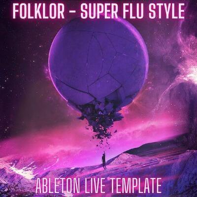 Folklor - Super Flu Style Ableton Live Template