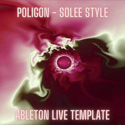 Poligon - Solee Style Ableton Live Template