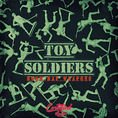 Toy Soldiers: Boom Bap Weapons
