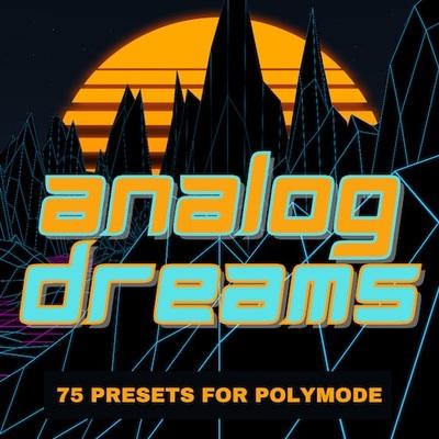 'Analog Dreams' for PolyMode