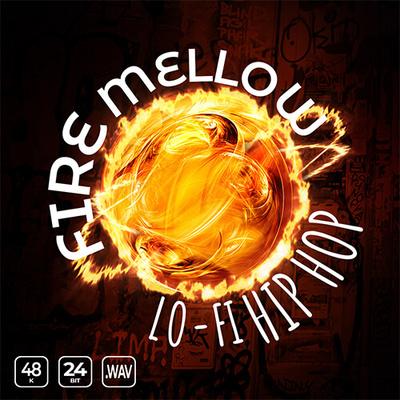 Fire Mellow Lofi Hip Hop