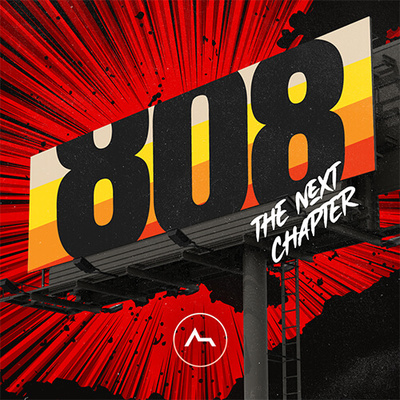 808 - The Next Chapter