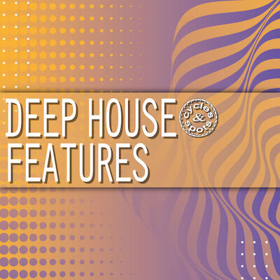 Deep House Features