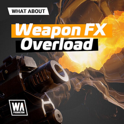 What About: Weapon FX Overload