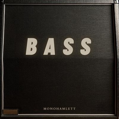 Bass by Monohamlett