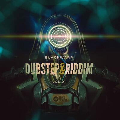 Blackwarp - Dubstep & Riddim Vol. 1