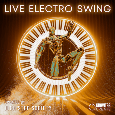 Live Electro Swing - Created by High Step Society