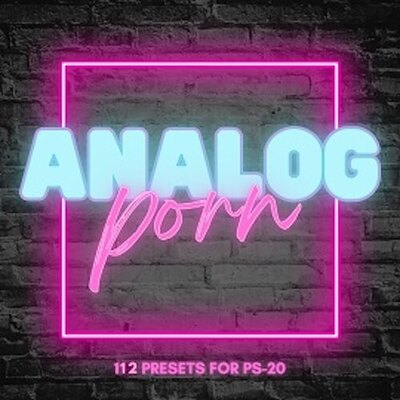 'Analog Porn' for PS-20