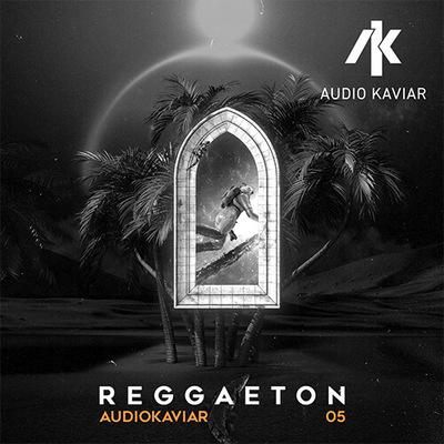 AudioKaviar 05: Reggaeton for Ableton Live