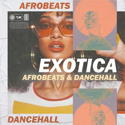Exotica - Afrobeats & Dancehall